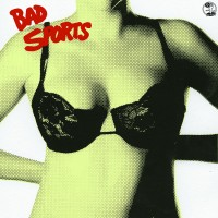 "Bad Sports ""Bras"""