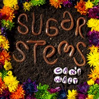 "Sugar Stems ""Can't Wait"""